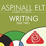 IELTS Writing Task 2: The International English Language Testing System | Richard Aspinall