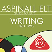 IELTS Writing Task 2: The International English Language Testing System Audiobook by Richard Aspinall Narrated by Richard Aspinall, Isabel Zippert