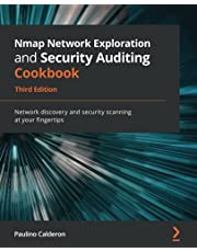 Nmap Network Exploration and Security Auditing Cookbook: Network discovery and security scanning at your fingertips, 3rd Edition