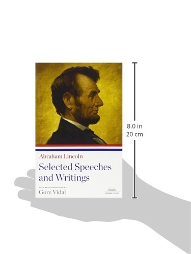 abraham lincoln speeches and writings Abraham lincoln was undeniably one of the most influential politicians in american history in this collection of letters, speeches, and other writings by i wish there was a list of the speeches and their locations to accompany this selection i am taking a class on american politcal rhetoric and our.