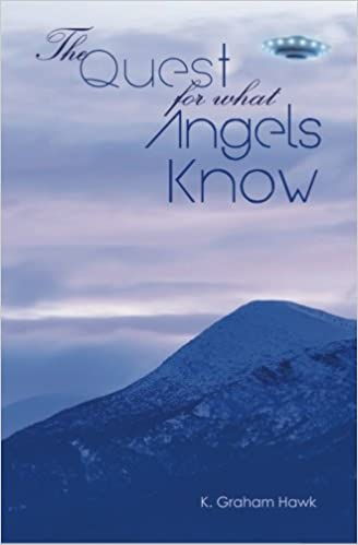 The Quest For What Angels Know