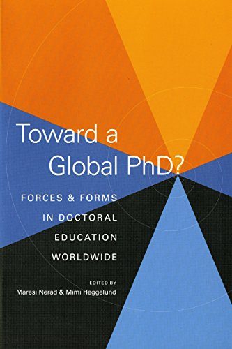 Toward a Global Phd?: Forces and Forms in Doctoral Education Worldwide