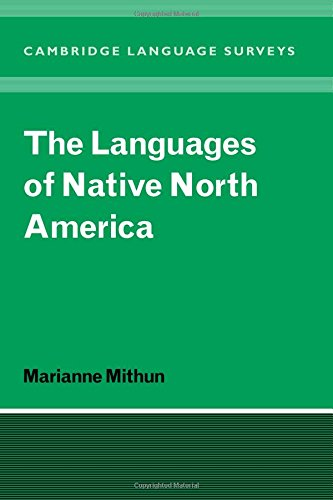 The Languages of Native North America (Cambridge Language Surveys) by Brand: Cambridge University Press