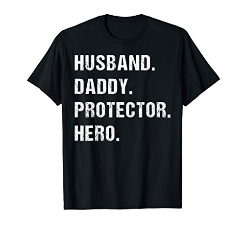 Husband Daddy Protector Hero Shirt Best Dad