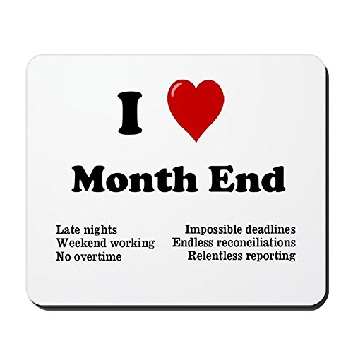 CafePress - I Love Month End - Reasons Why! - Non-slip Rubber Mousepad, Gaming Mouse Pad