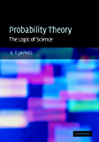 Probability Theory: The Logic of Science: Principles and Elementary Applications Vol 1