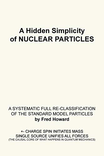 A Hidden Simplicity of Nuclear Particles