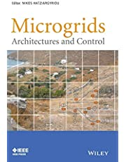 Microgrids: Architectures and Control