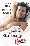 Love Sincerely Yours by  Meghan Quinn in stock, buy online here