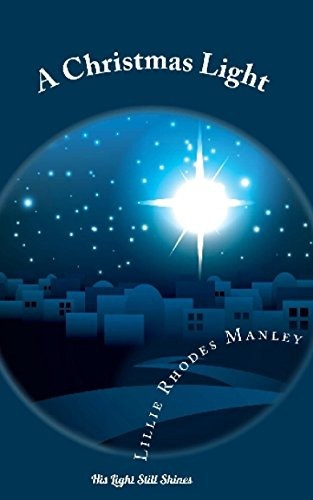 Download for free A Christmas Light: His Light Still Shines