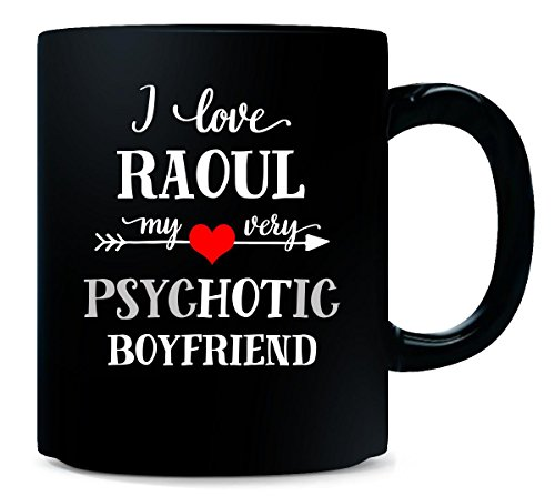 i-love-raoul-my-very-psychotic-boyfriend-gift-for-her-mug
