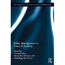 Public Management in Times of Austerity (Routledge Critical Studies in Public Management)