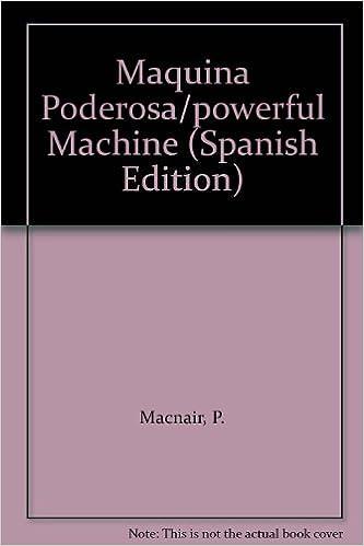 Télécharger des ebooks pour allumer un feu Maquina Poderosa/powerful Machine PDF CHM