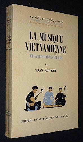 Amazon Fr La Musique Vietnamienne Traditionnelle Tran Van Khe Livres