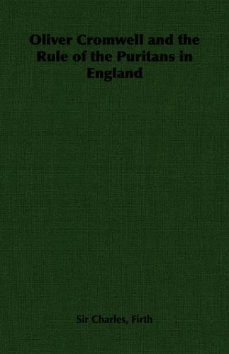 Download Oliver Cromwell and the Rule of the Puritans in England PDF