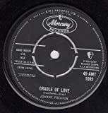 CRADLE OF LOVE/ CITY OF TEARS(45/7