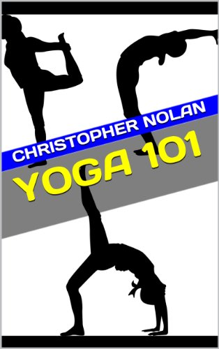 Yoga 101: A Beginner's Guide to Yoga, Basic Moves, and a Brief History (Loss Weight For Moves Yoga)