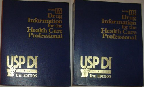 (1991) 11th Edition, 2 Volume set, Volumes IA & IB, Drug Information for the Health Care Professional, By USP DI (1991)