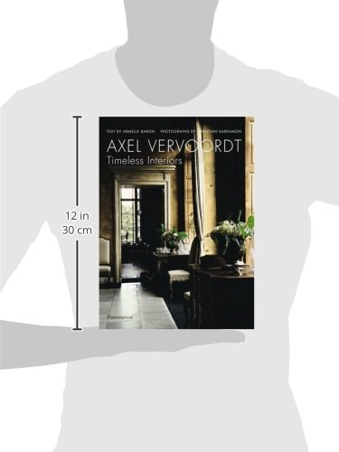 Axel vervoordt timeless interiors armelle baron christian sarramon 9782080305350 amazon com books