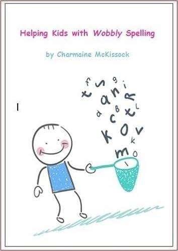 Helping Kids with Wobbly Spelling: Amazon.co.uk: Charmaine McKissock ...