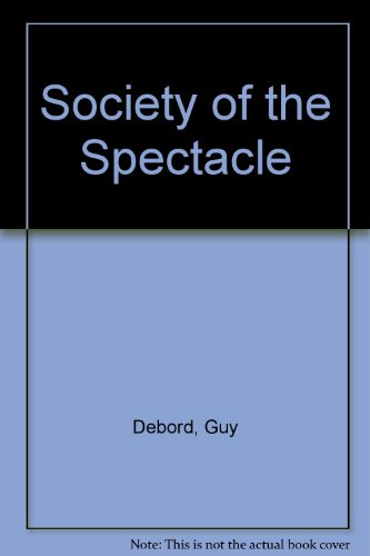essays on the society of the spectacle Buy notes on the death of culture: essays on spectacle and society by mario vargas llosa (isbn: 9780374123048) from amazon's book store everyday low prices and free delivery on eligible orders.