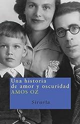 Una historia de amor y oscuridad (Nuevos Tiempos) (Spanish Edition)