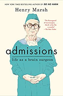 Book Cover: Admissions: Life as a Brain Surgeon