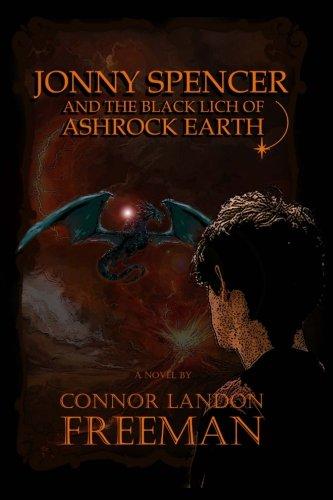 Jonny Spencer and the Black Lich of Ashrock Earth PDF