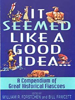 Amazon how to lose a war at sea foolish plans and great it seemed like a good idea a compendium of great historical fiascoe fandeluxe Ebook collections