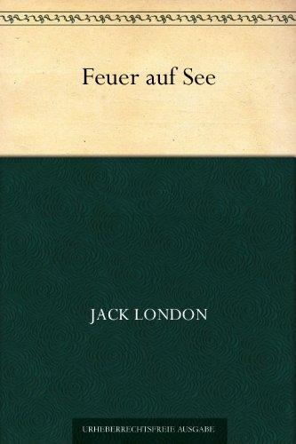 Feuer auf See (German Edition)