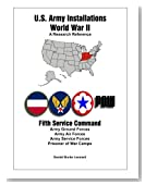 U.S. Army Installations - World War II: A Research Reference: Fifth Service Command (Volume 5)