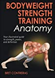 Bodyweight Strength Training Anatomy
