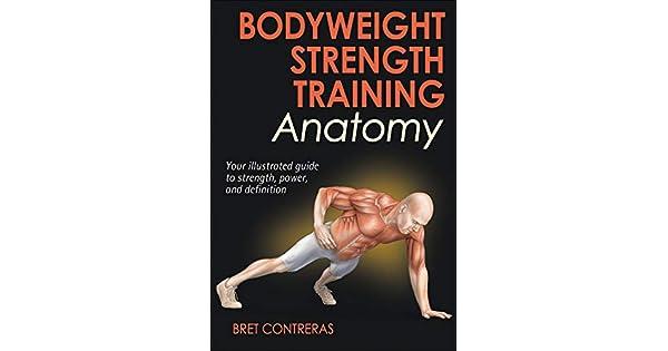 Bodyweight Strength Training Anatomy Ebook