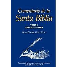 Comentario de la Santa Biblia, Tomo 1 (Spanish Edition)