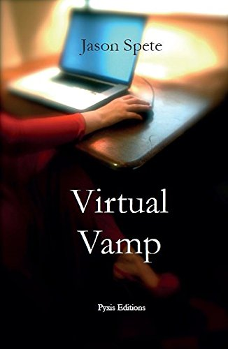 Virtual Vamp - Kindle edition by Jason Spete  Literature