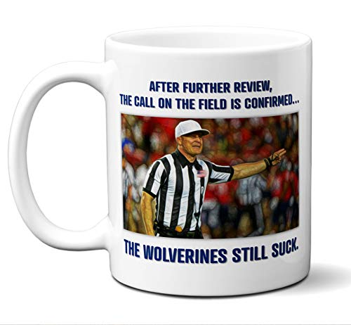 - Michigan Wolverines Suck Mug.