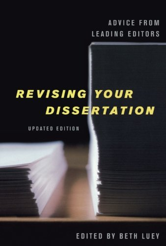 Revising Your Dissertation, Updated Edition: Advice from Leading Editors