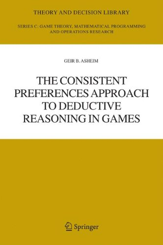 The Consistent Preferences Approach to Deductive Reasoning in Games (Theory and Decision Library C)