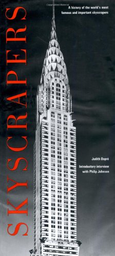 (Skyscrapers: A History of the World's Most Famous and Important)