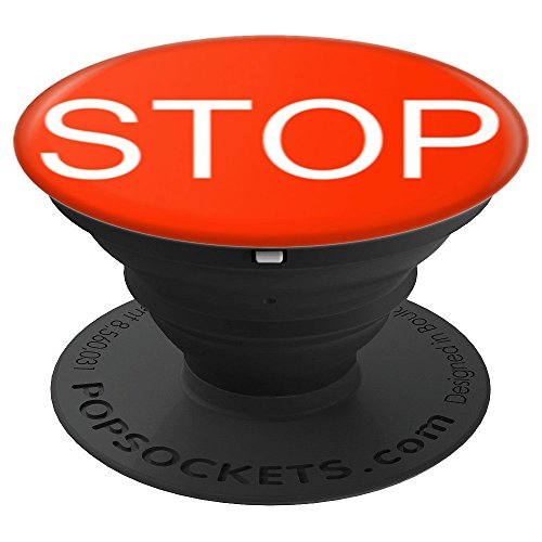 Stop Red Stop Sign - For Back To School - PopSockets Grip and Stand for Phones and Tablets by FALLEN REVOL