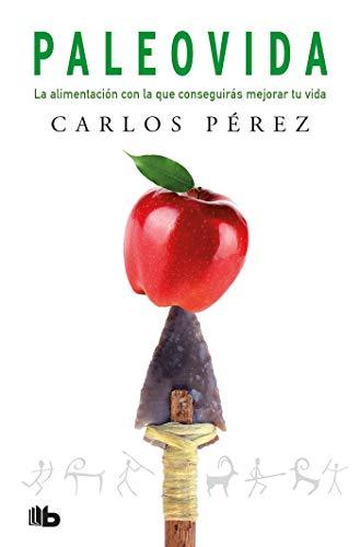 La paleoVida / The Paleolife (Spanish Edition) by Carlos Perez