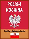 Polish Kuchina (Food Fare Culinary Collection)