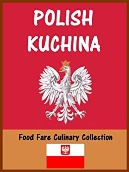 }FB2} Polish Kuchina (Food Fare Culinary Collection). Index second Sierra Learn skilled Google 41ttf7Y8oyL._SY346_