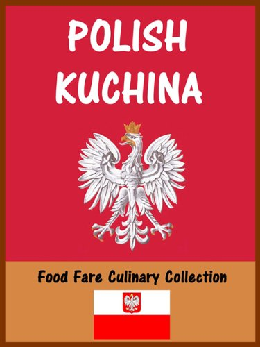 Polish Kuchina (Food Fare Culinary Collection) by Shenanchie O'Toole