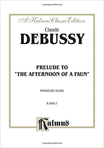 Book The Afternoon of a Faun -- Prelude: Miniature Score, Miniature Score (Kalmus Edition)