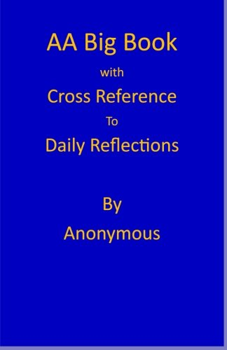 Reflections Cross (AA Big Book: Daily Reflections Cross Reference annotation (Understanding the AA Big Book))