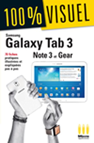 Price comparison product image Samsung Galaxy Tab3 / Note3 / Gear: 70 fiches pratiques illustrées et expliquées pas à pas