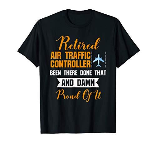 affic Controller Shirt -Damn Proud Of It ()