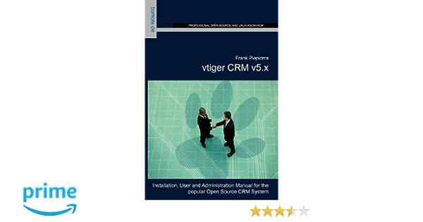 Amazon com: vtiger CRM v5 x (9783939316374): Frank Piepiorra