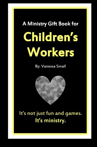 A Ministry Gift Book for Children's Workers